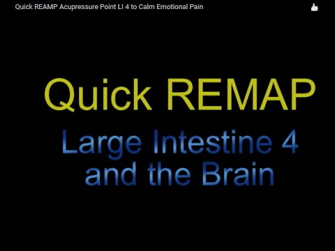 Quick REAMP Acupressure Point LI 4 to Calm Emotional Pain