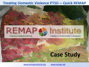 successful treatment of domestic PTSD with Quick REMAP